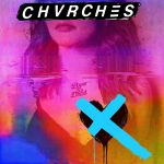 CHVRCHES Love Is Dead album cover